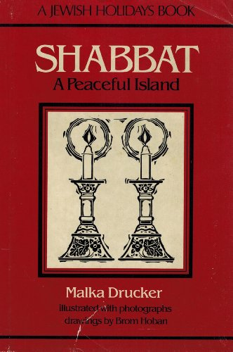 9780823405008: Shabbat: A Peaceful Island, a Jewish Holiday Book (Jewish Holidays Book)