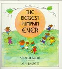 9780823405053: The Biggest Pumpkin Ever