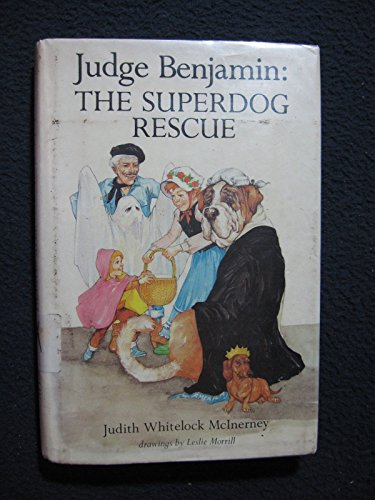 Judge Benjamin: The Superdog Rescue: McInerney, Judith Whitelock