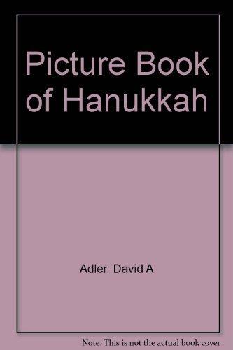 A Picture Book of Hanukkah: Adler, David A.