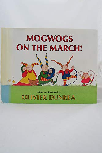 9780823405787: Mogwogs on the March!