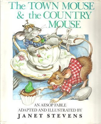 The Town Mouse and the Country Mouse: Janet Stevens