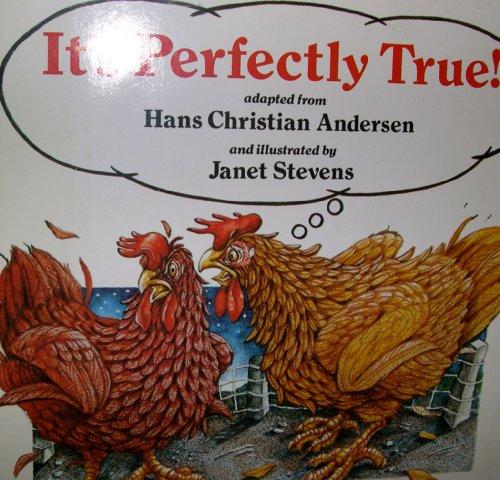 It's Perfectly True!: Janet Stevens, Hans