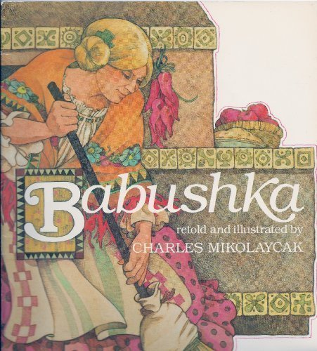 9780823407125: Babushka: An Old Russian Folktale