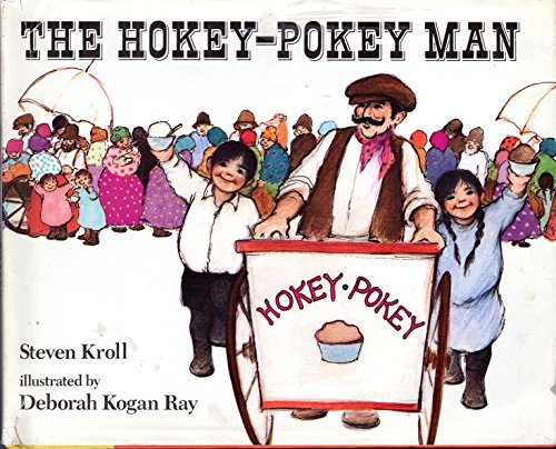 The Hokey-Pokey Man: Kroll, Steven