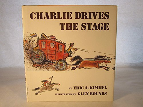 Charlie Drives the Stage: Eric A. Kimmel