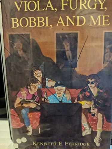 9780823407460: Viola, Furgy, Bobbi, and Me