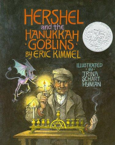 Hershel and the Hanukkah Goblins: Kimmel, Eric A.