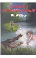Danger in Quicksand Swamp: Wallace, Bill