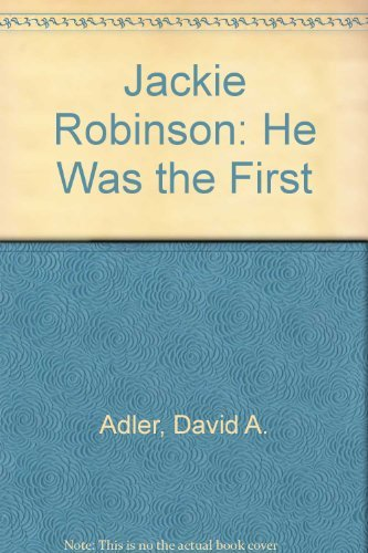 9780823407996: Jackie Robinson: He Was the First