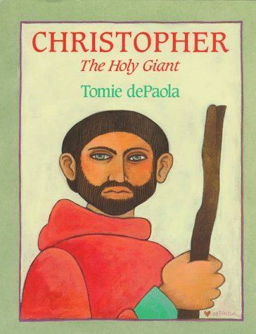 Christopher: The Holy Giant: DePaola, Tomie