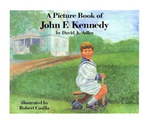 9780823408849: A Picture Book of John F. Kennedy (Picture Book Biographies)