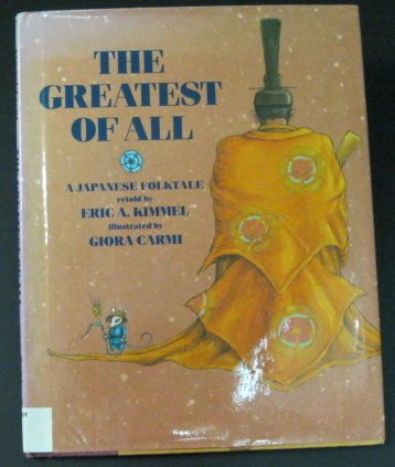9780823408856: The Greatest of All: A Japanese Folktale