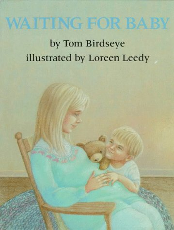 Waiting for Baby: Birdseye, Tom