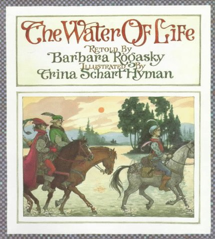9780823409075: The Water of Life: A Tale from the Brothers Grimm