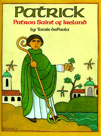 9780823409242: Patrick: Patron Saint of Ireland