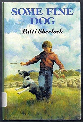 Some Fine Dog: Patti Sherlock