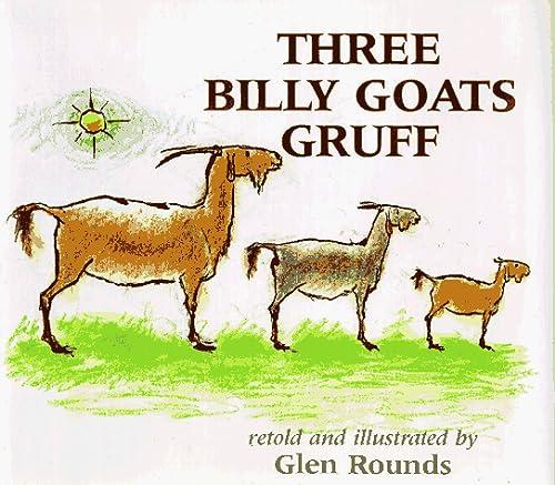 The Three Billy Goats Gruff (0823410153) by Asbjornsen, Peter Christen; Rounds, Glen