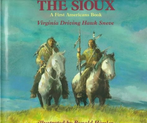 9780823410170: The Sioux: A First Americans Book