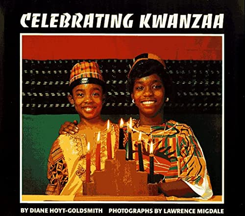Celebrating Kwanzaa: Hoyt-Goldsmith, Diane