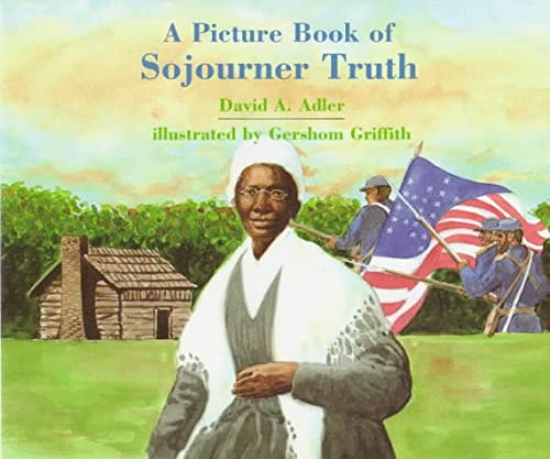 9780823410729: A Picture Book of Sojourner Truth (Picture Book Biography)
