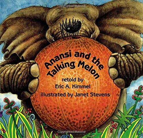 9780823411047: Anansi and the Talking Melon