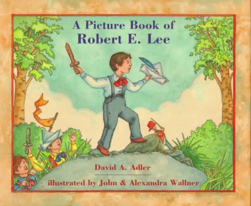 9780823411115: A Picture Book of Robert E. Lee (Picture Book Biography)