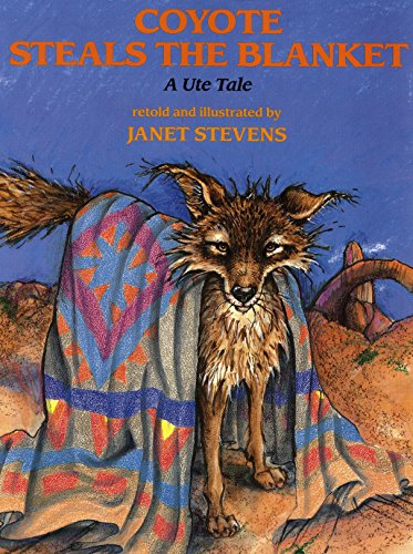 9780823411290: Coyote Steals the Blanket: A Ute Tale (Ute Tales)
