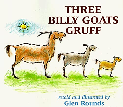 Three Billy Goats Gruff (0823411362) by P.C. Asbjornsen; Glen Rounds