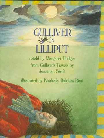 Gulliver in Lilliput: Hodges, Margaret (Retold