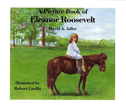 9780823411573: A Picture Book of Eleanor Roosevelt (Picture Book Biography)