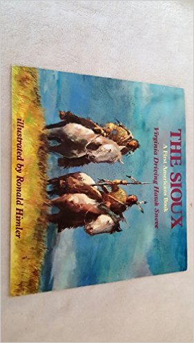 9780823411719: The Sioux: A First Americans Book