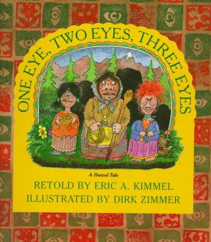 9780823411832: One Eye, Two Eyes, Three Eyes: A Hutzul Tale