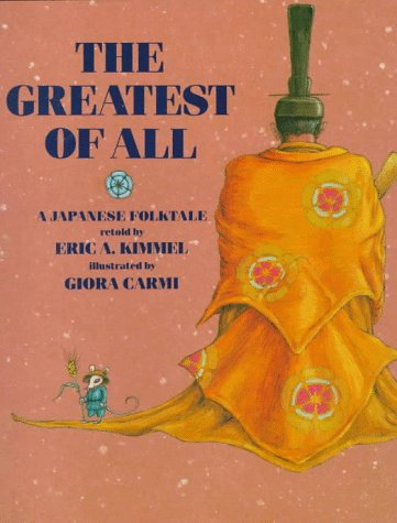 9780823412037: The Greatest of All: A Japanese Folktale