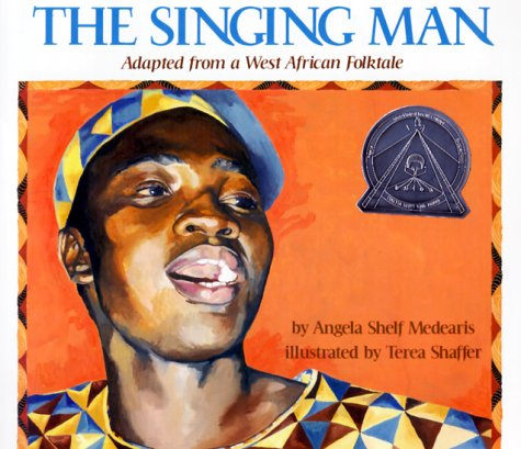 9780823412082: The Singing Man: Adapted from a West African Folktale