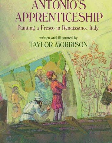 9780823412136: Antonio's Apprenticeship: Painting a Fresco in Renaissance Italy