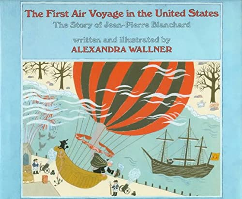 The First Air Voyage in the United: Wallner, Alexandra