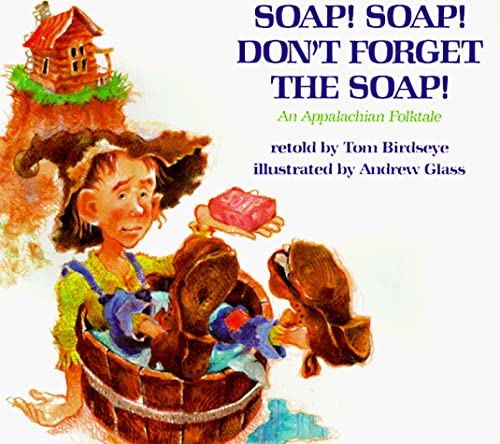 9780823412303: Soap! Soap! Don't Forget the Soap!
