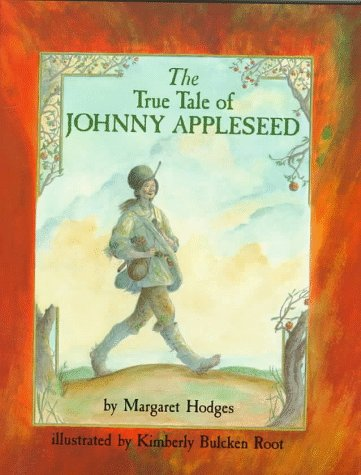 9780823412822: The True Tale of Johnny Appleseed