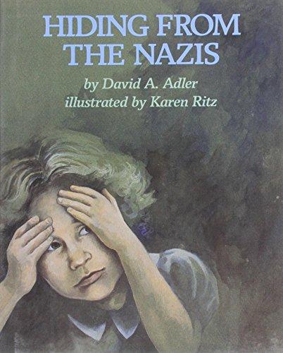 Hiding From the Nazis: Adler, David A.;