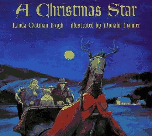 A Christmas Star: High, Linda Oatman