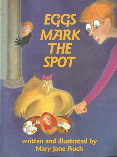 Eggs Mark the Spot (9780823413058) by Mary Jane Auch