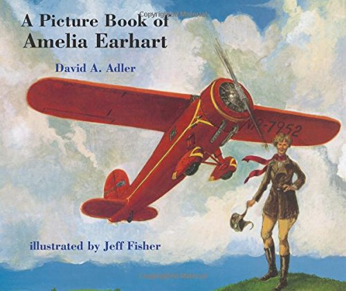 9780823413157: A Picture Book of Amelia Earhart (Picture Book Biography)