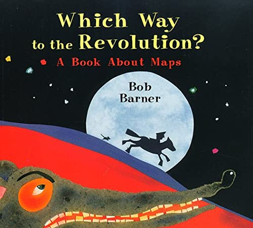 9780823413522: Which Way to the Revolution?: A Book About Maps