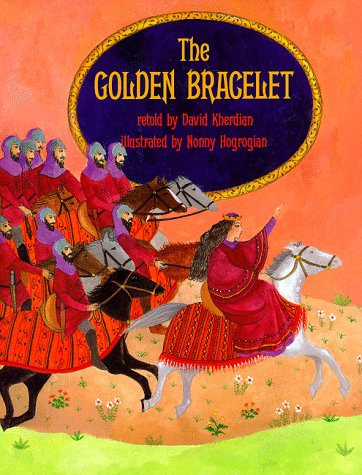 The Golden Bracelet: Kherdian, David