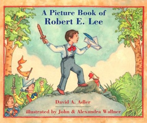 9780823413669: A Picture Book of Robert E. Lee (Picture Book Biography)