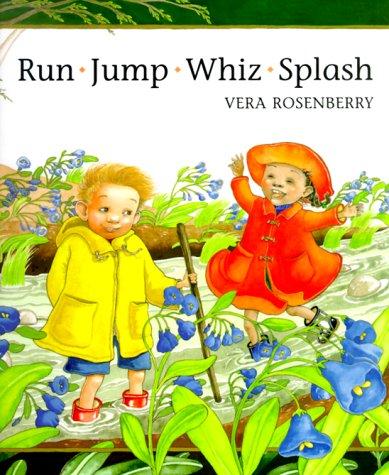 Run, Jump, Whiz, Splash: Rosenberry, Vera