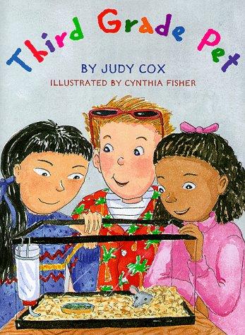 Third Grade Pet: Cox, Judy
