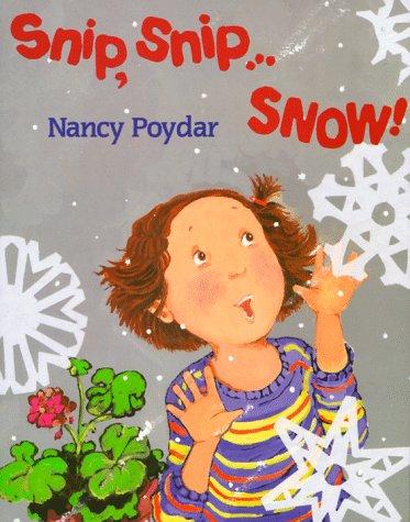 9780823414154: Snip, Snip... Snow!