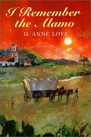 I Remember the Alamo: Love, D. Anne